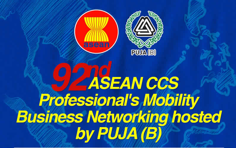 ASEAN CCS 92nd Professional's Mobility Business Networking hosted by PUJA (Brunei) – Welcoming opportunities to share